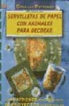 Libros gratis para descargar kindle fire SERVILLETAS DE PAPEL CON ANIMALES DE DECORAR (Spanish Edition)