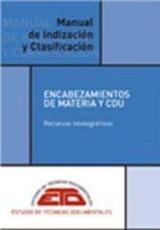 Upgrade6a.es Manual De Indizacion Y Clasificacion: Encabezamientos De Materia Y Cdu Image