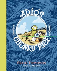 adios, chunky rice (2ª ed.)-craig thompson-9788496815254
