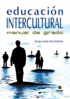 educacion intercultural: manual de grado-enrique javier diez gutierrez-9788497007054