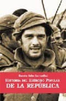 historia del ejercito popular de la republica-ramon salas larrazabal-9788497344654