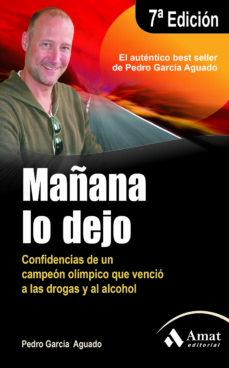 Descargas de libros electrónicos gratis para kindle pc MAÑANA LO DEJO (3ª ED.) (Literatura española) 9788497353854