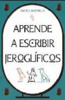 Costosdelaimpunidad.mx Aprende A Escribir Jeroglificos Image