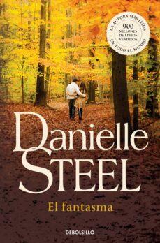 Descargas gratuitas de libros de kindle en línea EL FANTASMA de DANIELLE STEEL 9788497593854 (Literatura española) FB2