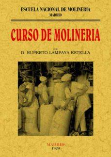 Ebooks audiolibros descarga gratuita CURSO DE MOLINERIA (ED.FACSIMIL)