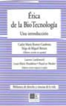 ¿Es gratis descargar libros en el rincón? ETICA DE LA BIO TECNOLOGIA: UNA INTRODUCCION
