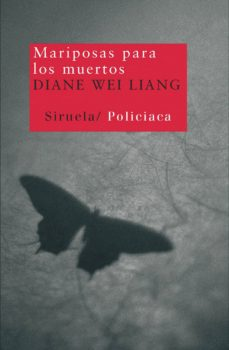 Descarga gratuita de libros electrónicos para android. MARIPOSAS PARA LOS MUERTOS (Literatura española) 9788498412154 de DIANE WEI LIANG