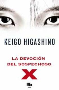 Descargar libros de epub para kobo LA DEVOCION DEL SOSPECHOSO X de KEIGO HIGASHINO (Literatura española) RTF MOBI 9788498727654