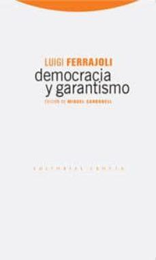 democracia y garantismo-luigi ferrajoli-9788498790054