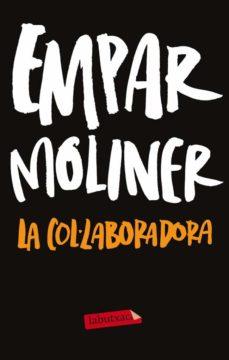 Audiolibros descargables gratis mp3 LA COL·LABORADORA (Literatura española)  9788499306254