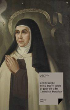 constituciones que la madre teresa de jesús dio a las carmelitas descalzas (ebook)-santa teresa de jesus-9788499530154