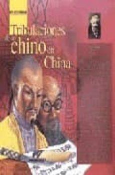 Encuentroelemadrid.es Tribulaciones De Un Chino En China Image