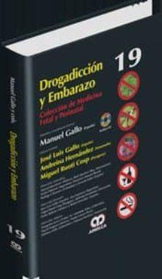 Descargar ebook jsp gratis DROGADICCION Y EMBARAZO + DVD (COLECCION DE MEDICINA FETAL Y PERINATAL, VOL. 19)