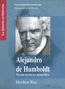 Iguanabus.es Alejandro De Humboldt: Novela Historico-biografica Image