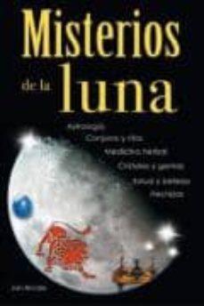 MISTERIOS DE LA LUNA: ASTROLOGIA, CONJUROS, RITOS - JAN BRODIE |