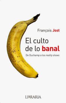 Followusmedia.es El Culto De Lo Banal Image