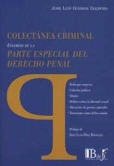 Padella.mx Colectanea Criminal. Estampas De La Parte Especial Del Derecho Pe Nal. Image