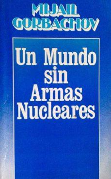 Debatecd.mx Un Mundo Sin Armas Nucleares Image