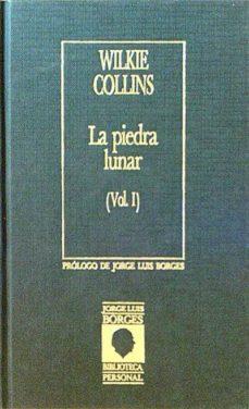 LA PIEDRA LUNAR VOL. I Y II - WILKIE COLLINS | Triangledh.org