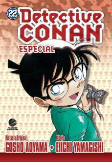 DETECTIVE CONAN: ESPECIAL Nº 22 - GOSHO AOYAMA | Triangledh.org