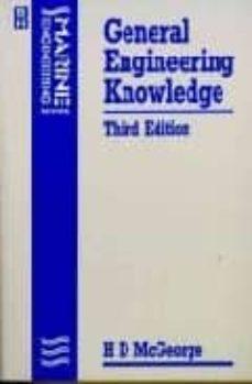 general engineering knowledge (series: marine engineering) (3 rev ed)-h.d. mcgeorge-9780750600064
