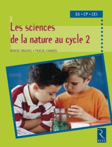 sciences de la nature au cycle 2 (ebook)-pascal chauvel-denise chauvel-9782725664064