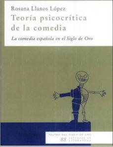 Mrnice.mx Teoria Psicocritica De La Comedia: La Comedia Española En El Sigl O De Oro Image