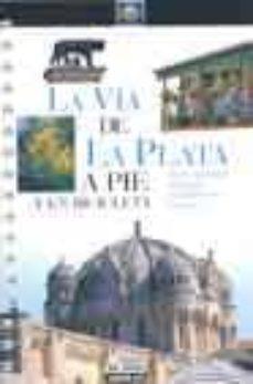 Followusmedia.es La Via De La Plata A Pie Y En Bicicleta (Rutas) Image