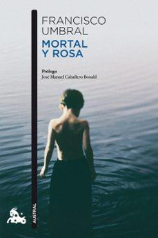 Descarga gratuita de libros electrónicos en formato mobi. MORTAL Y ROSA FB2 de AELEEN FRISCH 9788408106364 (Spanish Edition)