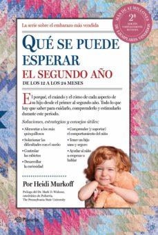 Descargas gratuitas de libros de ipad. QUE SE PUEDE ESPERAR EL SEGUNDO AÑO de HEIDI EISENBERG MURKOFF 9788408153764 PDF en español