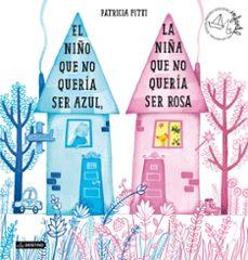 Chapultepecuno.mx El Niño Que No Quería Ser Azul, La Niña Que No Quería Ser Rosa (P Image