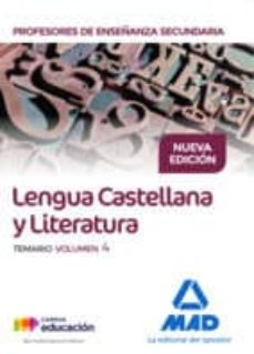 Inmaswan.es Cuerpo De Profesores De Enseñanza Secundaria. Lengua Castellana Y Literatura. Temario Volumen 4 Image