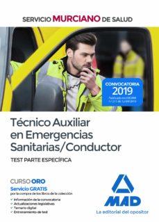 Descargar gratis ebooks web TECNICO AUXILIAR EN EMERGENCIAS SANITARIAS/CONDUCTOR DEL SERVICIO MURCIANO DE SALUD: TEST PARTE ESPECIFICA in Spanish 9788414232064 de