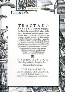 Descargador de libros electrónicos de Google TRATADO BREVE Y COMPENDIOSO SOBRE LA MARAVILLOSA OBRA DE LA BOCA Y DENTADURA