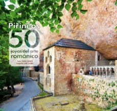pirineos. 50 joyas del arte romanico-carles cartaña-9788416012664