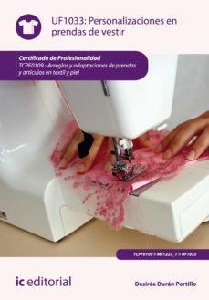 personalizaciones en prendas de vestir. tcpf0109 (ebook)-desiree duran portillo-9788416109364