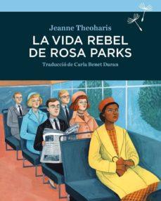 Padella.mx La Vida Rebel De Rosa Parks Image