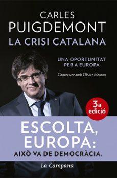 la crisi catalana: una oportunitat per a europa-carles puigdemont-9788416863464
