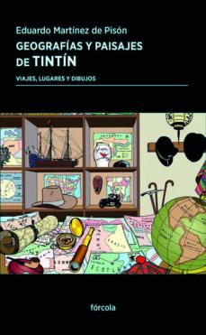 Descarga gratuita de libros de audio para mp3 GEOGRAFÍAS Y PAISAJES DE TINTÍN de EDUARDO MARTINEZ DE PISON