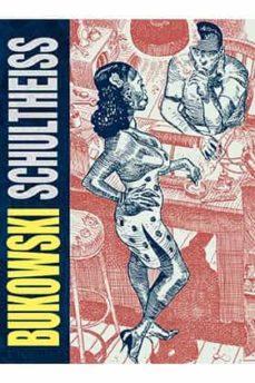 bukowski shultheiss-matthias shultheiss-charles bukowski-9788417442064