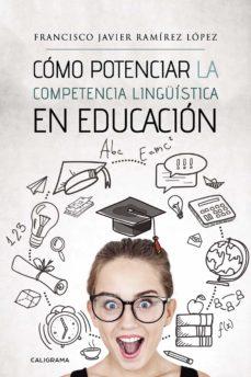 Javiercoterillo.es (I.b.d.) Como Potenciar La Competencia Linguistica En Educacion Image