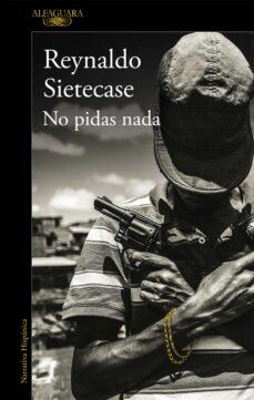 Ebooks gratuitos en ingles NO PIDAS NADA (MAPA DE LAS LENGUAS) MOBI PDF 9788420434964 de REYNALDO SIETECASE en español