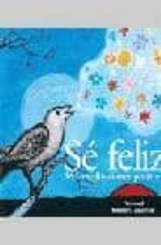 Relaismarechiaro.it Se Feliz: 365 Meditaciones Positivas Image