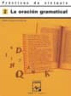 practicas sintaxis nº 2 (la oración gramatical)-9788421821664