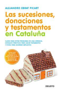 Viamistica.es Las Sucesiones, Donaciones Y Testamentos En Cataluña( Nueva Edi Cion) Image