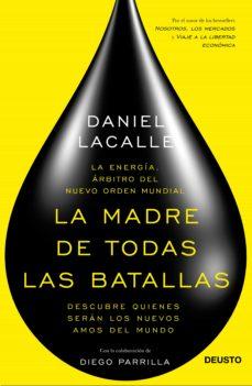la madre de todas las batallas (ebook)-daniel lacalle-diego parrilla-9788423419364