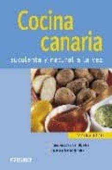 cocina canaria: suculenta y natural a la vez (nueva cocina facil)-9788424117764