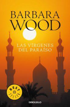 las vírgenes del paraíso (ebook)-barbara wood-9788425345364