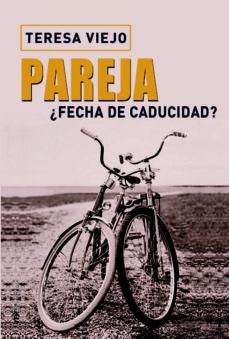 Descargar PAREJA Â¿FECHA DE CADUCIDAD? gratis pdf - leer online