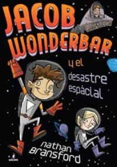 Chapultepecuno.mx Jacob Wonderbar Y El Desastre Espacial Image